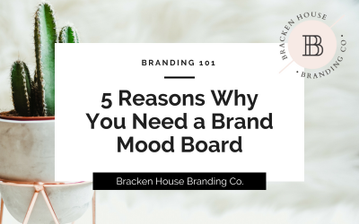 5 Reasons Why You Need a Brand Mood Board