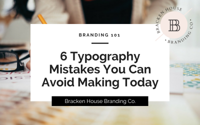 6 Typography Mistakes You Can Avoid Making Today